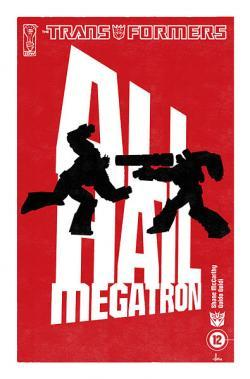 Very Limited Edition All Hail Megatron #12 Cover Revealed